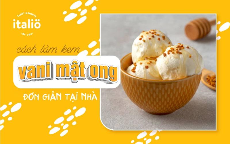 Cach Lam Kem Vanimatong Don Gian Tai Nha