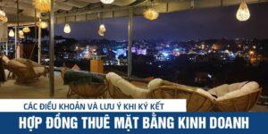 Cac Dieu Khoan Va Luu Y Khi Ky Ket Hop Dong Thue Mat Bang Kinh Doanh 01