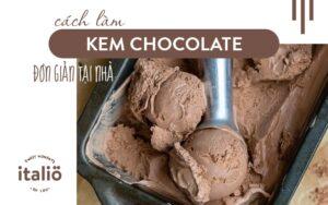 Cach Lam Kemchocolate Don Gian Tai Nha