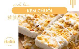 Cach Lam Kemchuoi Don Gian Tai Nha