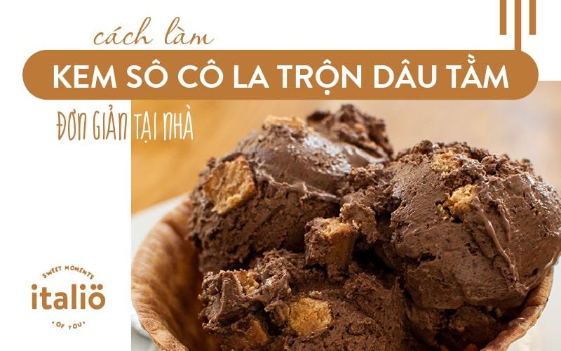 Cach Lam Kemsocolatrondautam Don Gian Tai Nha
