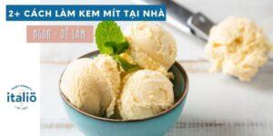 Cach Lam Kem Mit Tai Nha